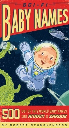 Sci-Fi Baby Names - images courtesy of GoodReads