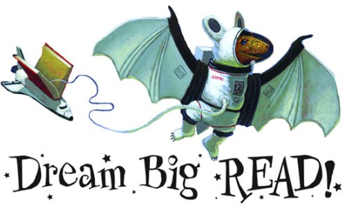 Dream Big - Read! Summer Reading Program 2012