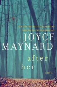 Cover of After Her by Joyce Maynard