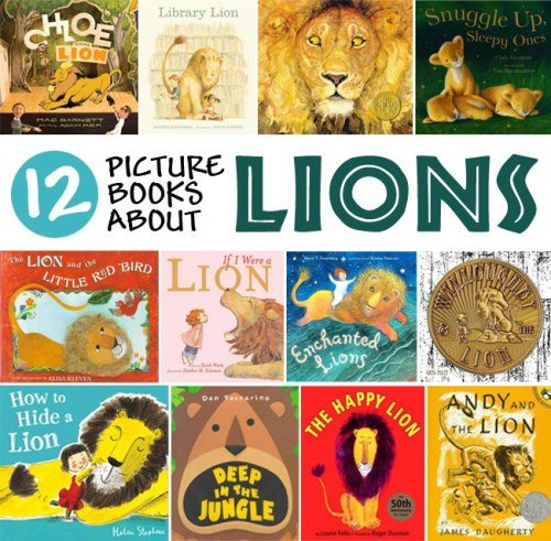 Picture Books About Lions - a list by the Friends of Montclair Library