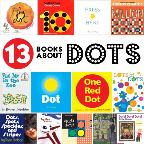 Books about Dots - a list by the Friends of Montclair Library