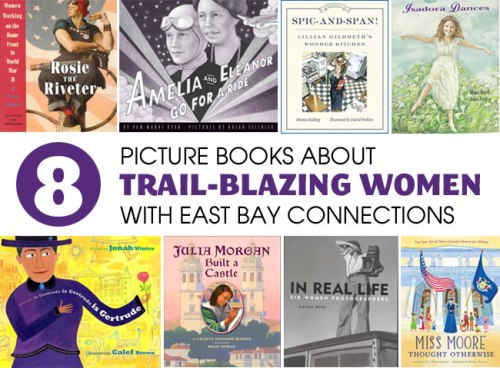 8 Picture Books about Trail-blazing Women, a List by the Friends of Montclair Library