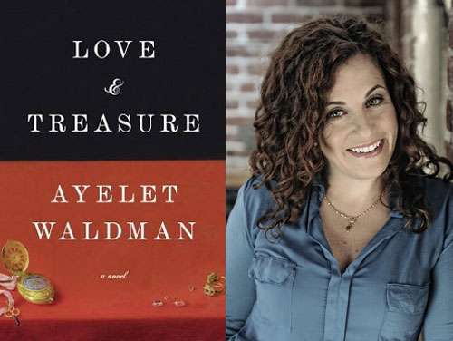 Author Ayelet Waldman and her new book, Love and Treasure