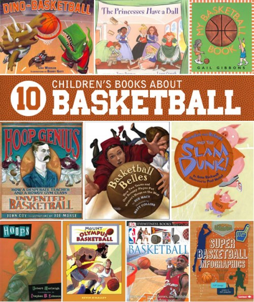 Children's books about basketball, a list by the Friends of Montclair Library