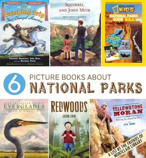 Kids' books about national parks, a list by the Friends of Montclair Library