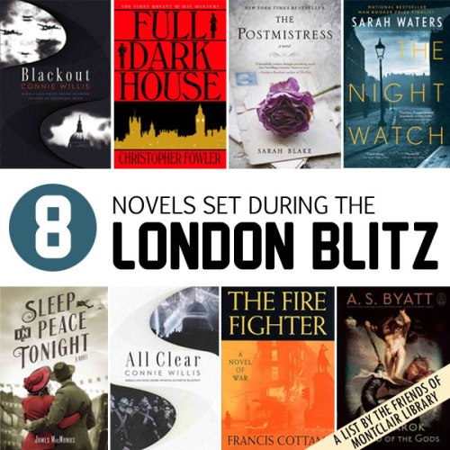 8 Novels Set in the London Blitz, a list by the Friends of Montclair Library