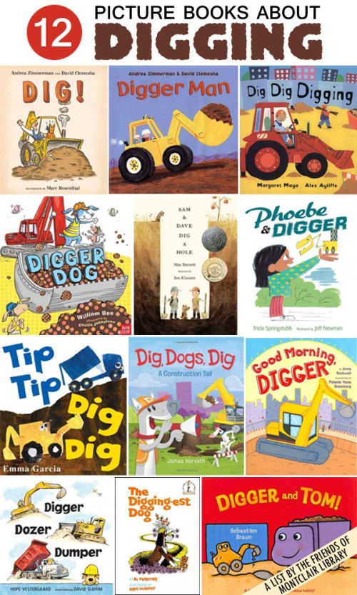Picture Books about Digging, a list by the Friends of Montclair Library