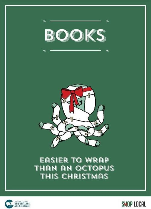 Books: Easier to wrap than an octopus.