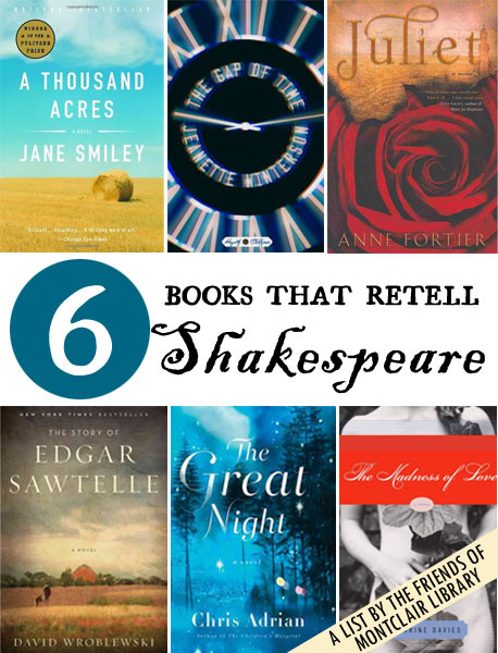 6 Books that Retell Shakespeare, a list by the Friends of Montclair Library