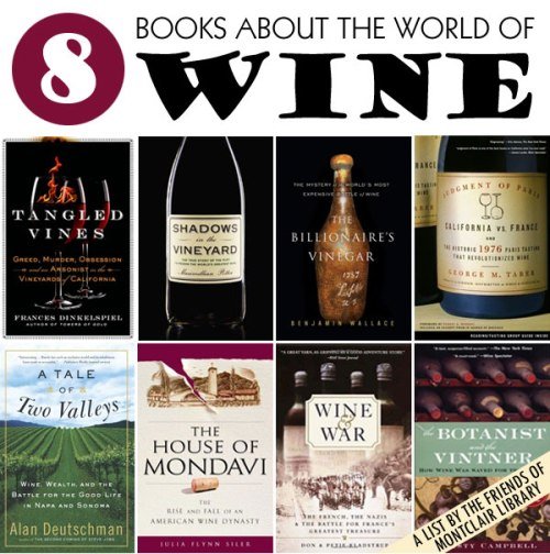 Books about the world of wine, a list by the Friends of Montclair Library
