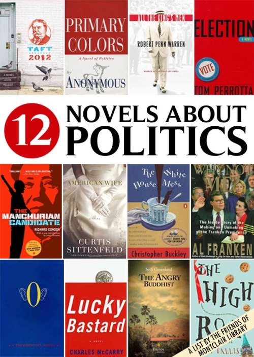 Political novels, a list by the Friends of Montclair Library