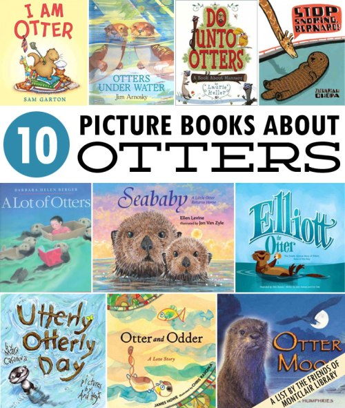 Picture books about otters, a list by the Friends of Montclair Library