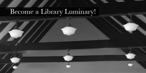 Become a library luminary
