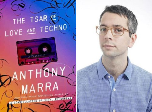Anthony Marra, author of The Tsar of Love and Techno