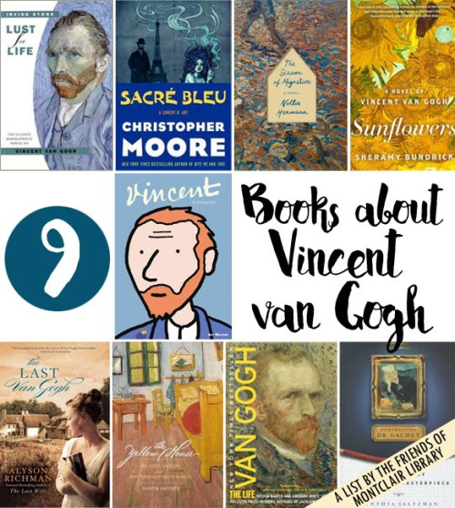 Books about Vincent van Gogh, a list by the Friends of Montclair Library