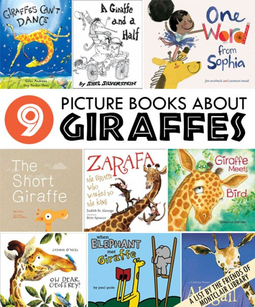 Picture Books about Giraffes, a list by the Friends of Montclair Library