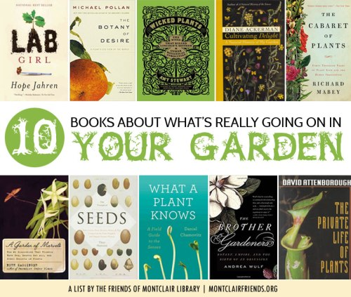 Books about plants, a list by the Friends of Montclair Library