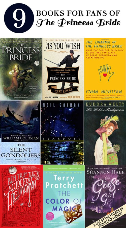 Books for people who love The Princess Bride, a list by the Friends of Montclair Library