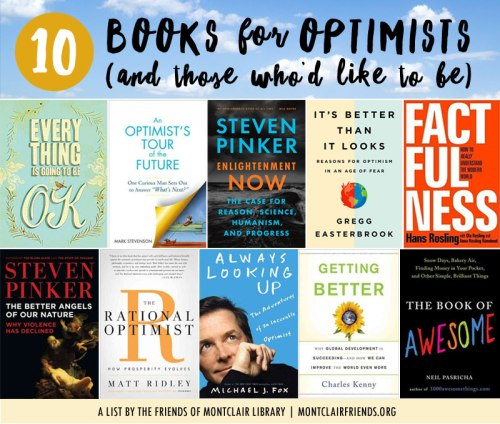 Books for Optimists, a list by the Friends of Montclair Library