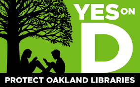 Yes on Measure D - Protect Oakland Libraries