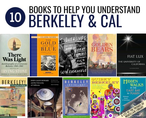 10 Books to Help You Understand Berkeley and Cal, a list by the Friends of Montclair Library