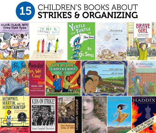 Children's books about strikes and organizing, a list by the Friends of Montclair Library
