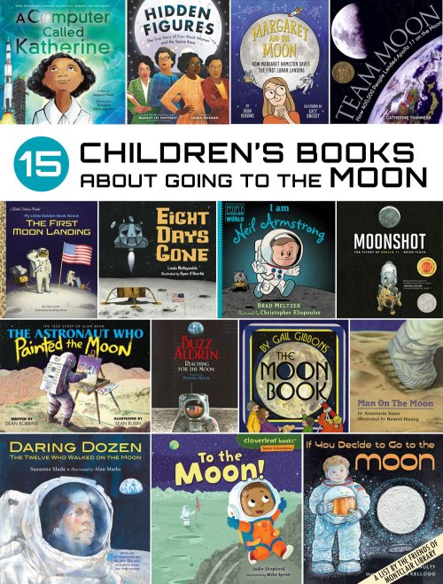 15 Children's Books About Going to the Moon, a list by the Friends of Montclair Library