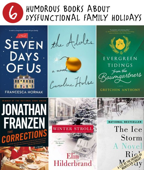 Humorous books about dysfunctional family holidays, a list by the Friends of Montclair Library