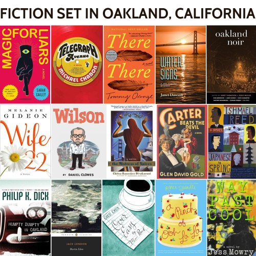 Fiction set in Oakland, a list by the Friends of Montclair Library