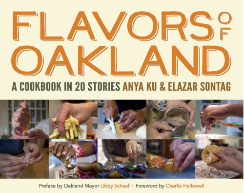 Flavors of Oakland cookbook